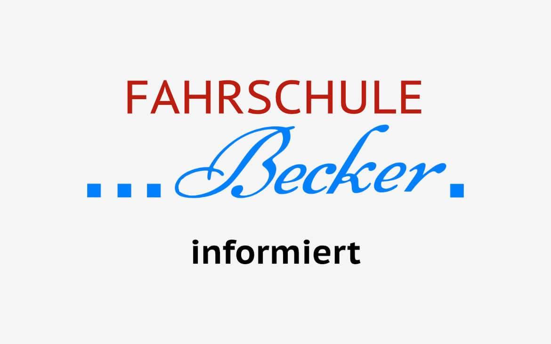 Fahrschule Becker informiert